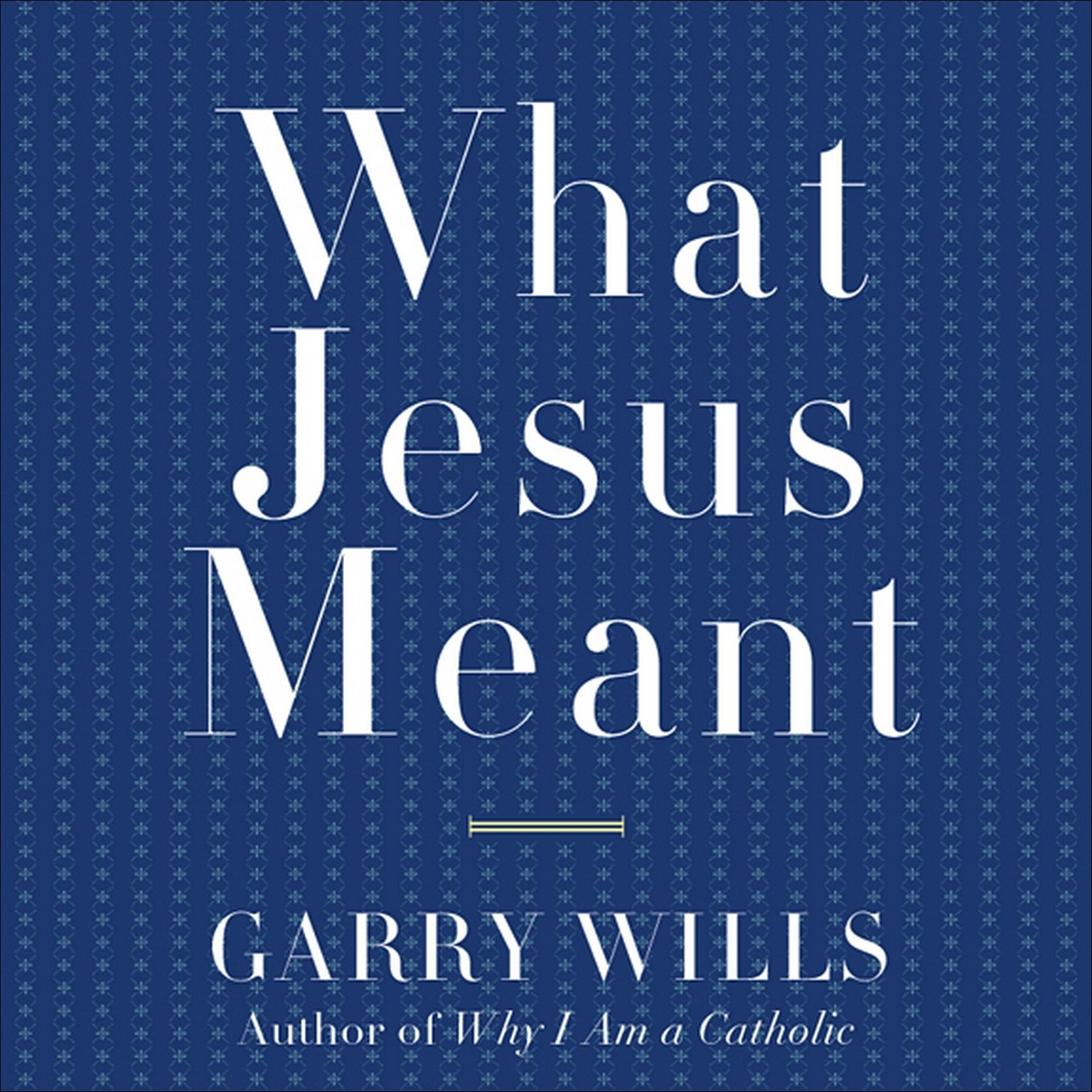 Printable What Jesus Meant Audiobook Cover Art