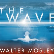 The Wave Audiobook, by Walter Mosley