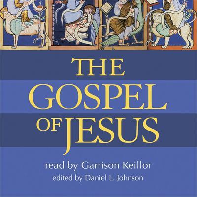 The Gospel of Jesus Audiobook, by Daniel L. Johnson