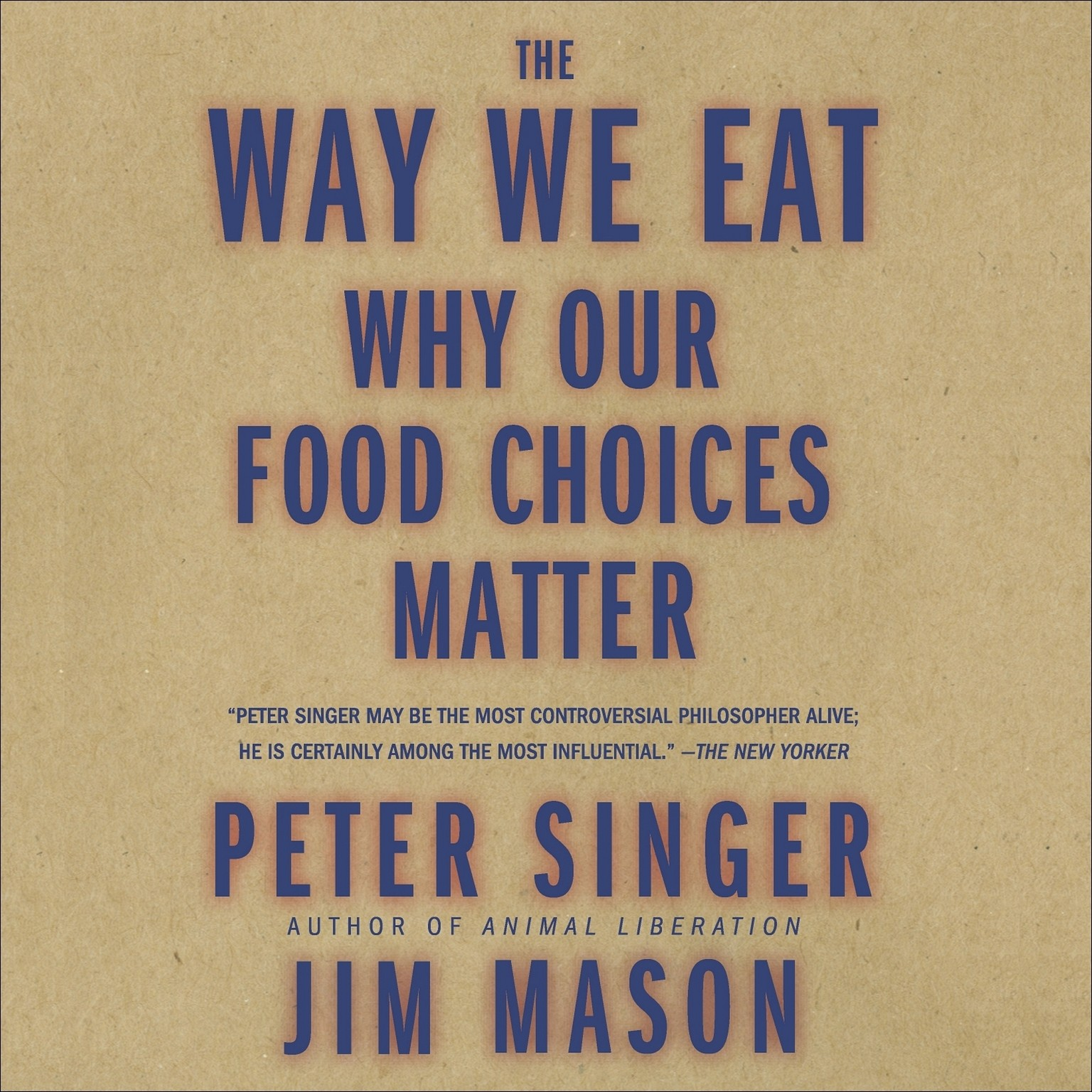 Printable The Way We Eat: Why Our Food Choices Matter Audiobook Cover Art