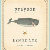 Grayson Audiobook, by Lynne Cox