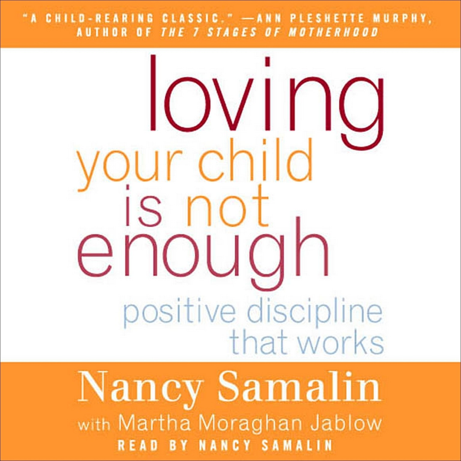 Printable Loving Your Child Is Not Enough: Positive Discipline That Works Audiobook Cover Art
