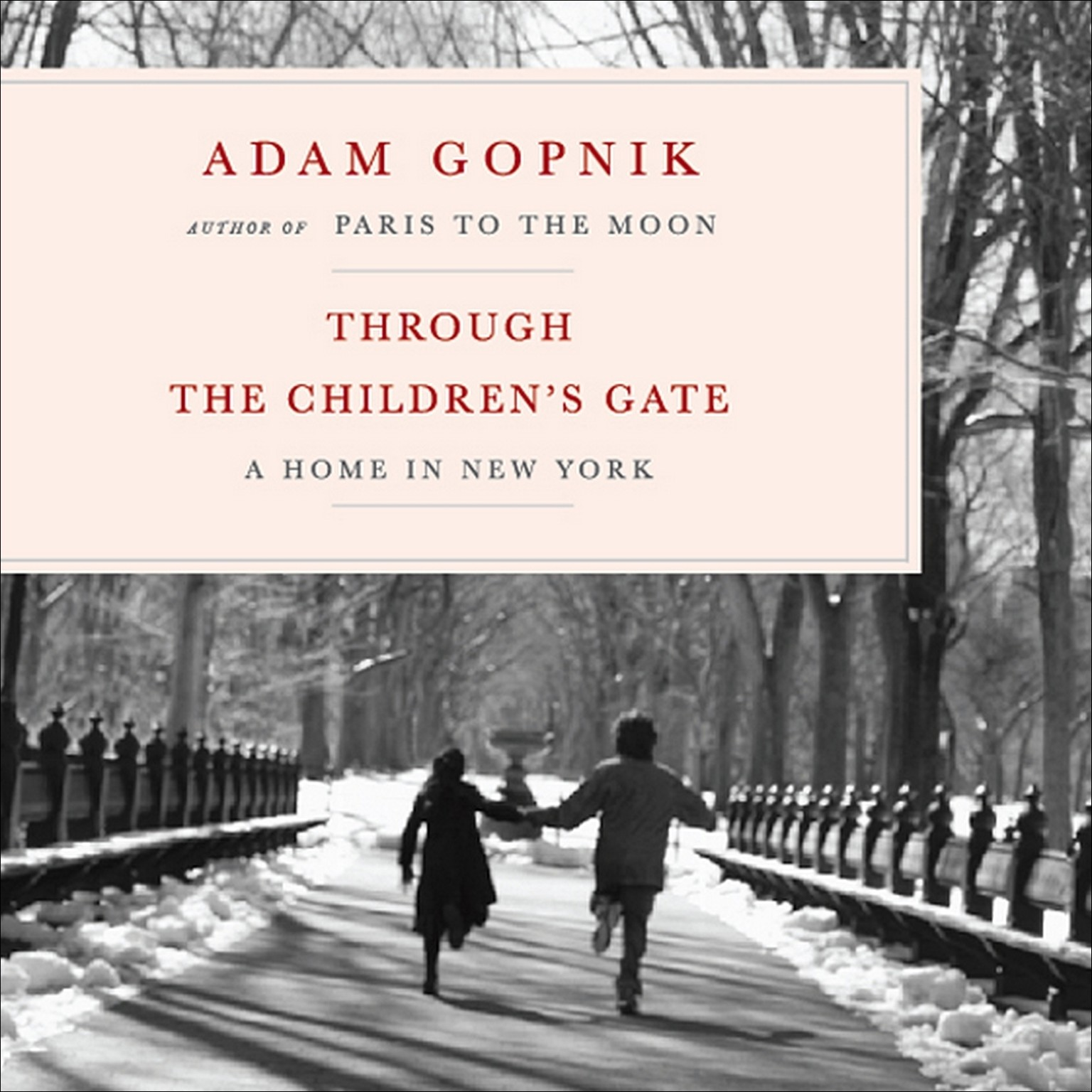 Printable Through the Children's Gate: A Home in New York Audiobook Cover Art