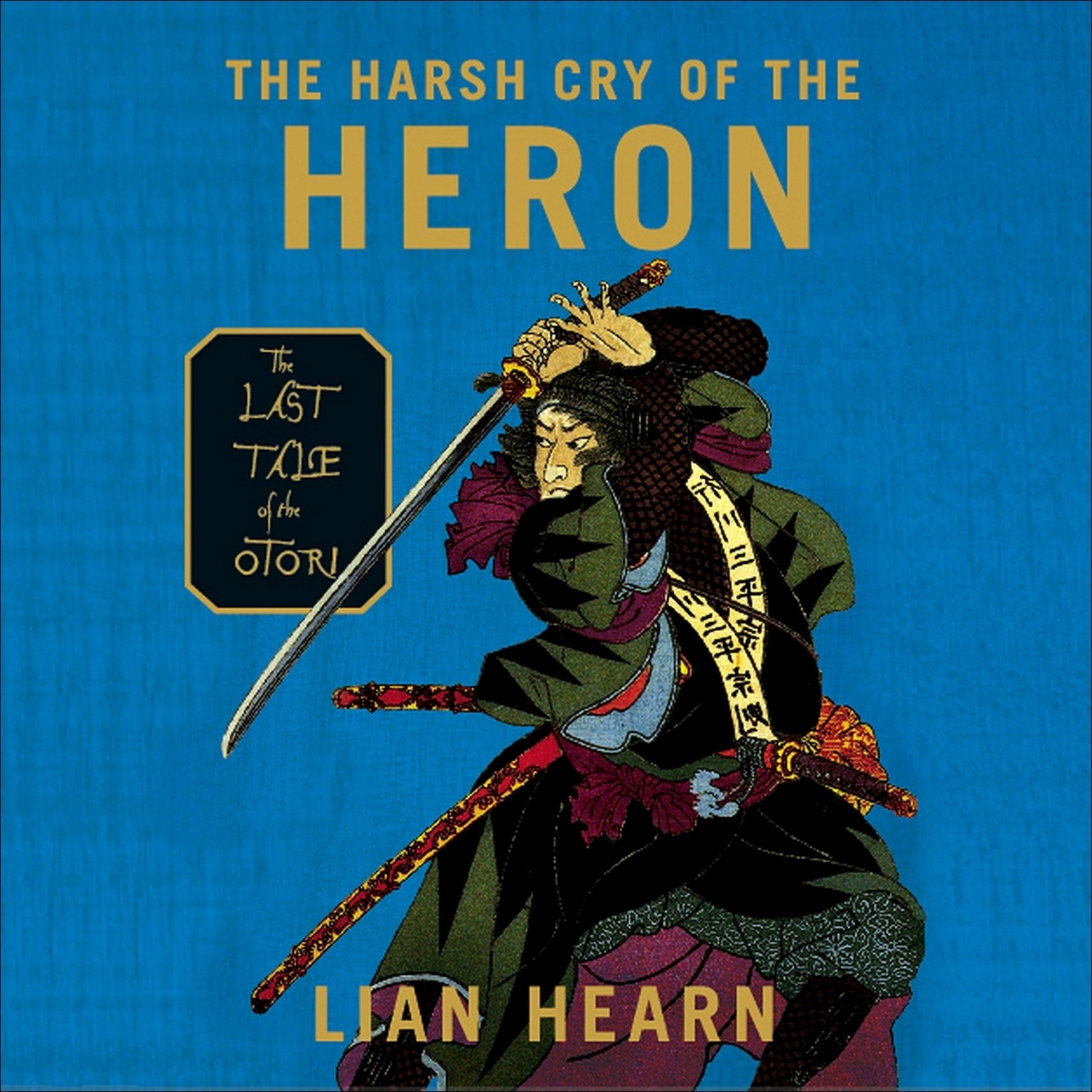 Printable The Harsh Cry of the Heron: The Last Tale of the Otori Audiobook Cover Art