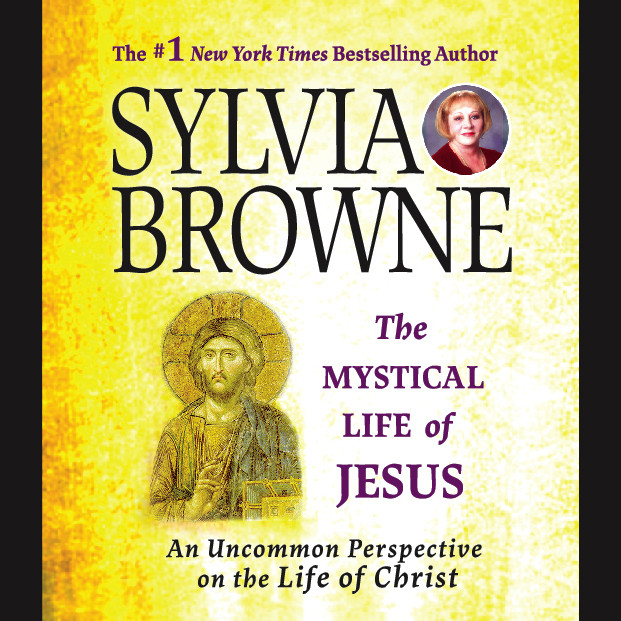 Printable The Mystical Life of Jesus: An Uncommon Perspective on the Life of Christ Audiobook Cover Art