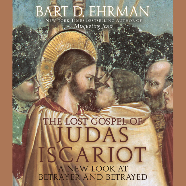 Printable The Lost Gospel of Judas Iscariot: A New Look at Betrayer and Betrayed Audiobook Cover Art