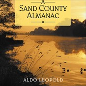 A Sand County Almanac Audiobook, by Aldo Leopold