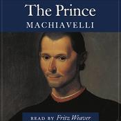 The Prince, by Niccolò Machiavelli