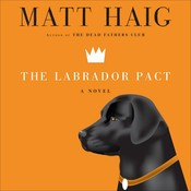 The Labrador Pact Audiobook, by Matt Haig