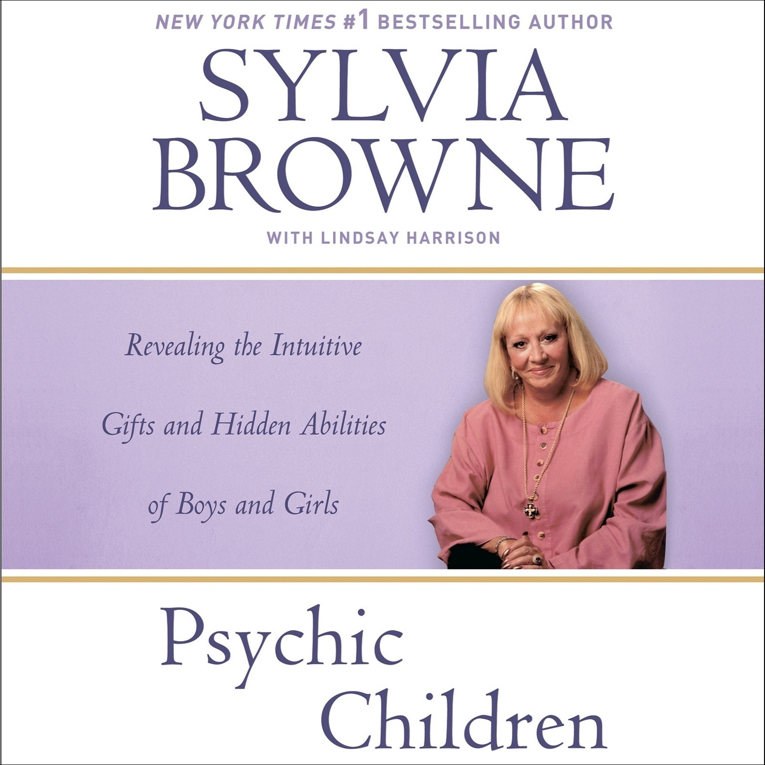 Printable Psychic Children: Revealing the Intuitive Gifts and Hidden Abilities of Boys and Girls Audiobook Cover Art