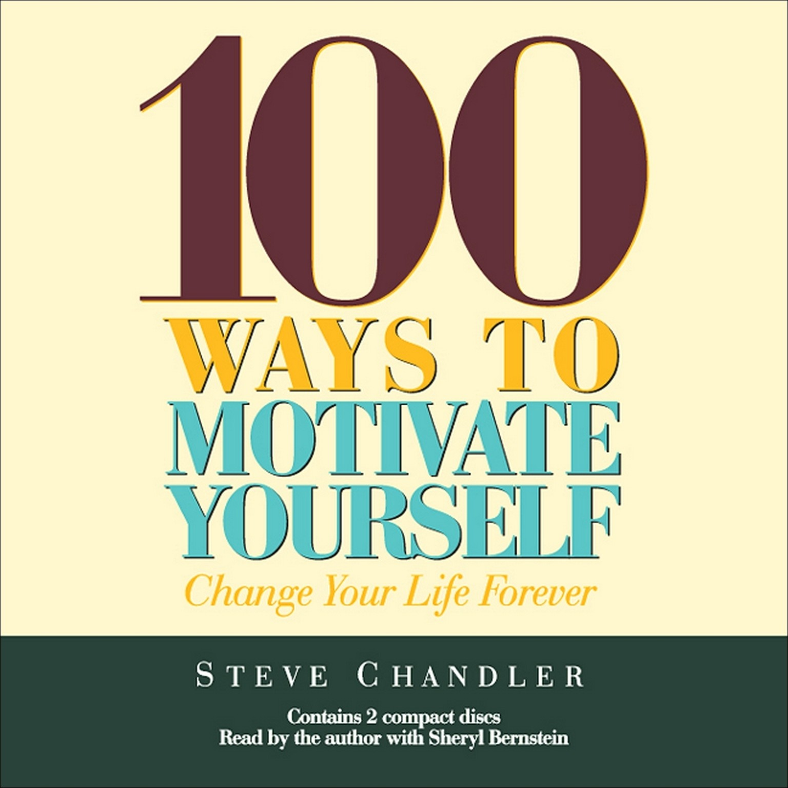 Printable 100 Ways to Motivate Yourself: Change Your Life Forever Audiobook Cover Art