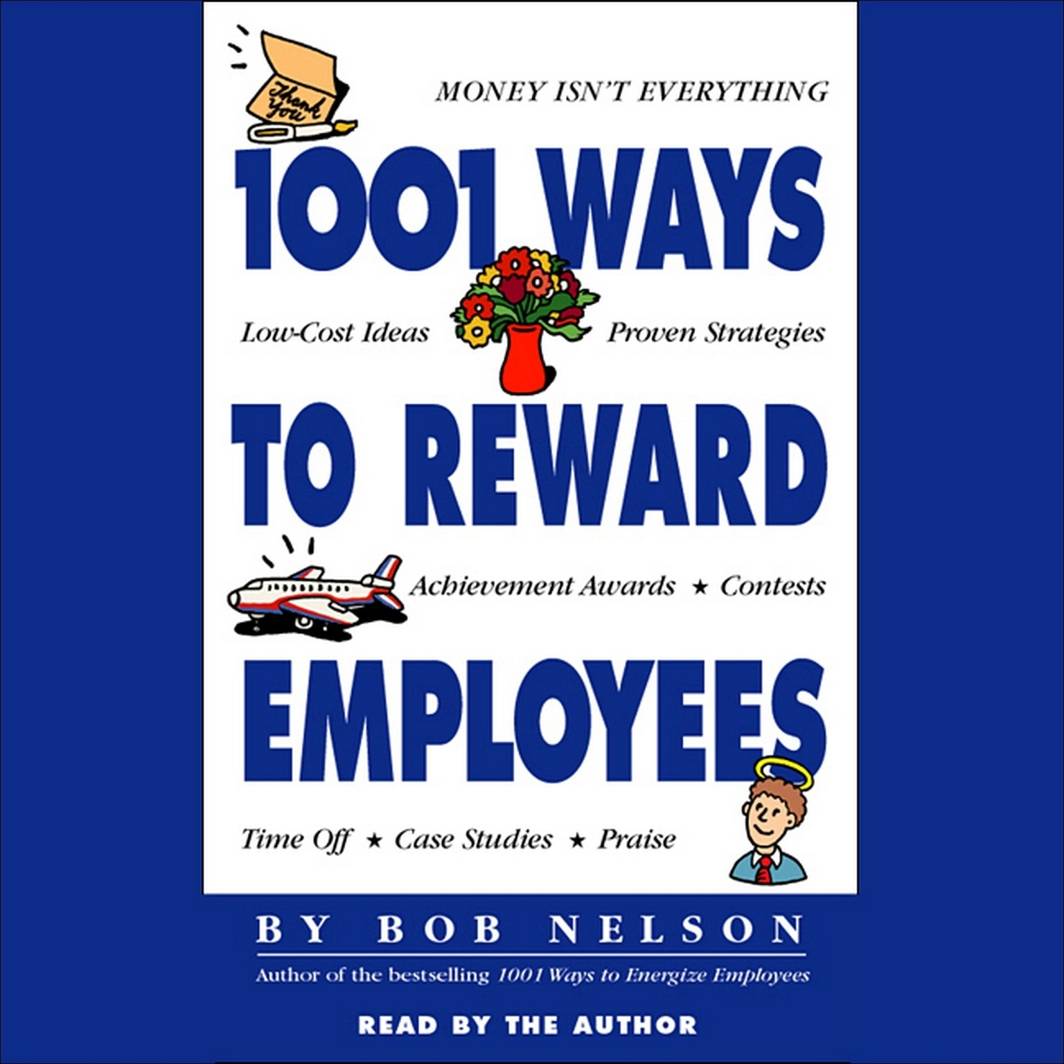 Printable 1001 Ways to Reward Employees Audiobook Cover Art