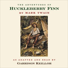 The Adventures of Huckleberry Finn Audiobook, by Mark Twain, Garrison Keillor