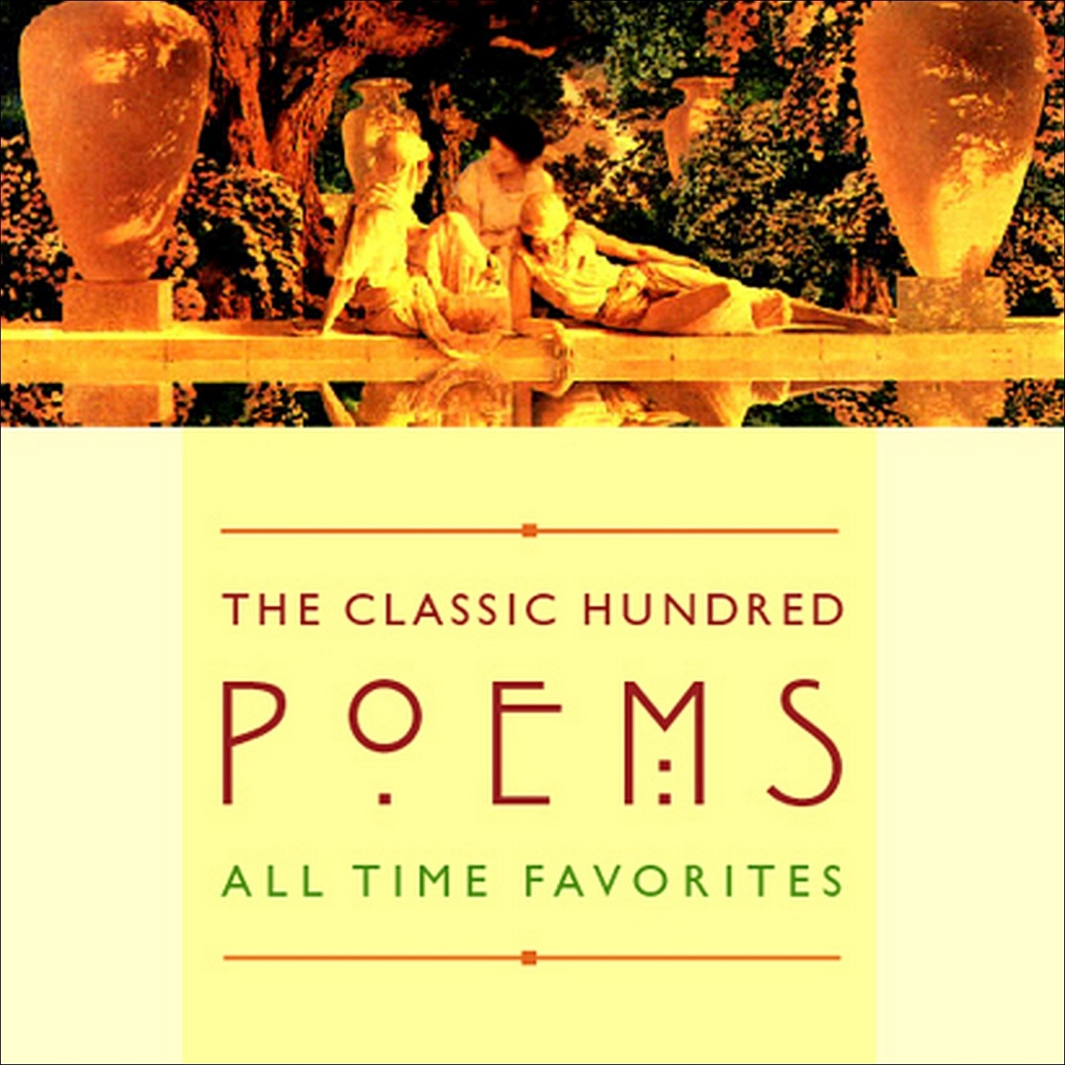 Printable The Classic Hundred Poems: All-Time Favorites Audiobook Cover Art