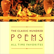 The Classic Hundred Poems: All-Time Favorites Audiobook, by various authors