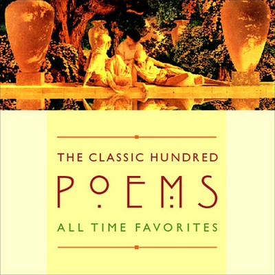 The Classic Hundred Poems: All-Time Favorites Audiobook, by Various