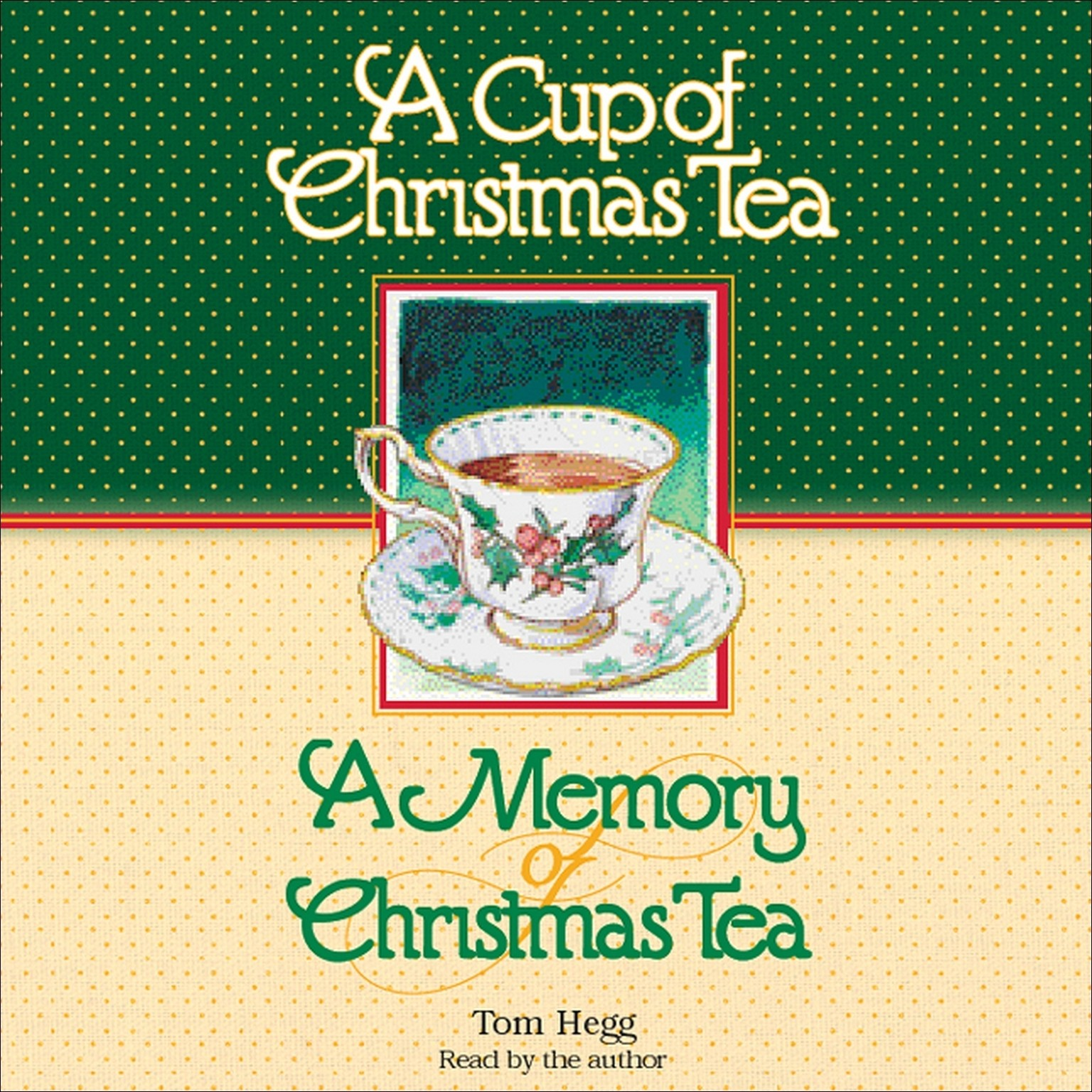 Printable A Cup of Christmas Tea and A Memory of Christmas Tea Audiobook Cover Art