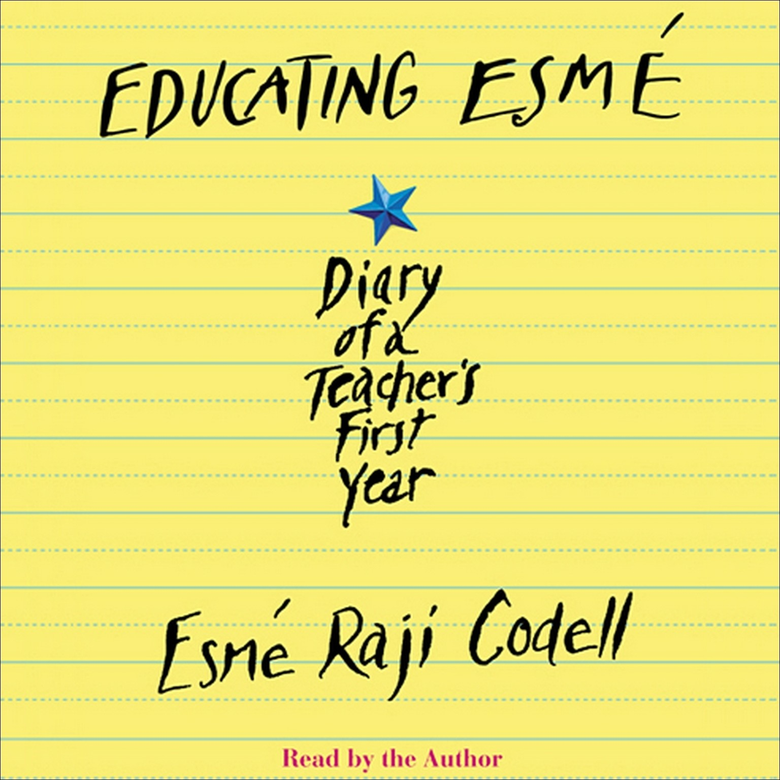 Printable Educating Esmé: Diary of a Teacher's First Year Audiobook Cover Art