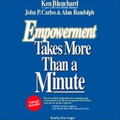 Empowerment Takes More Than a Minute Audiobook, by Ken Blanchard, John P. Carlos, Alan Randolph