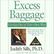 Excess Baggage: Getting Out of Your Own Way Audiobook, by Judith Sills