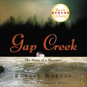 Gap Creek: The Story of a Marriage, by Robert Morgan