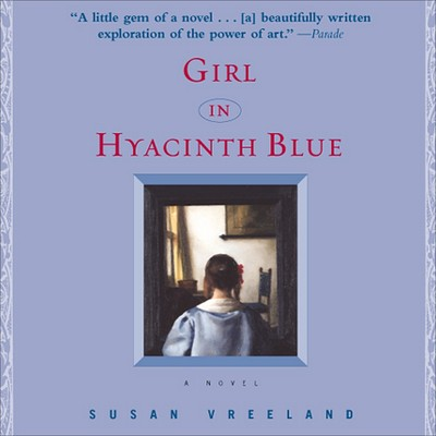 Girl in Hyacinth Blue Audiobook, by Susan Vreeland