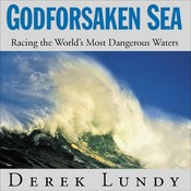 Godforsaken Sea: Racing the World's Most Dangerous Waters Audiobook, by Derek Lundy, Michael Tezla
