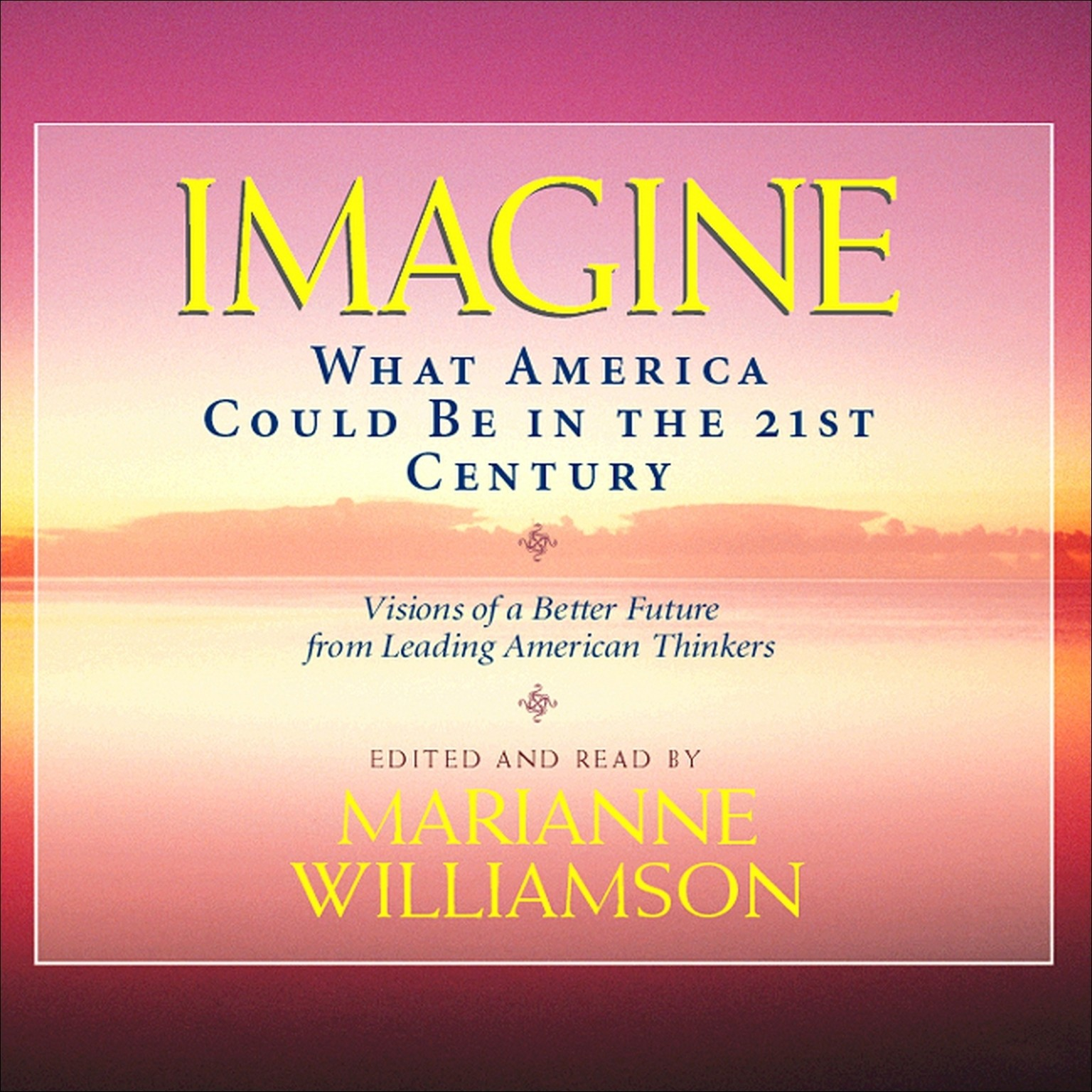 Printable Imagine: What America Could Be in the 21st Century Audiobook Cover Art