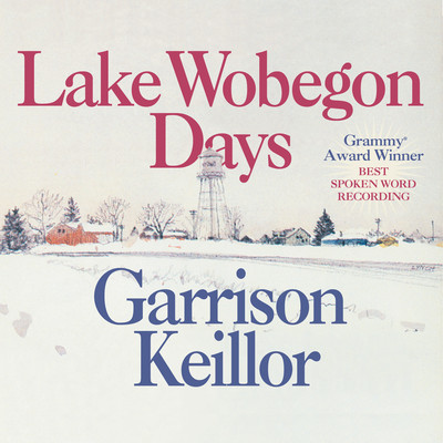 Lake Wobegon Days Audiobook, by Garrison Keillor