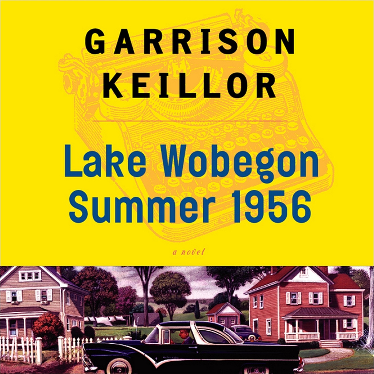 Printable Lake Wobegon Summer 1956 Audiobook Cover Art