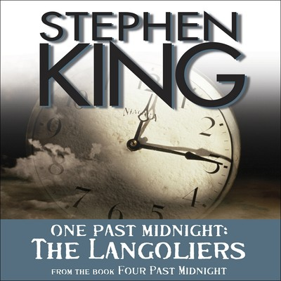 Langoliers: One Past Midnight Audiobook, by Stephen King