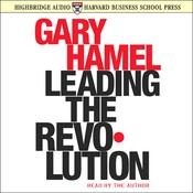 Leading the Revolution Audiobook, by Gary Hamel
