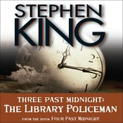 The Library Policeman: Three Past Midnight Audiobook, by Stephen King
