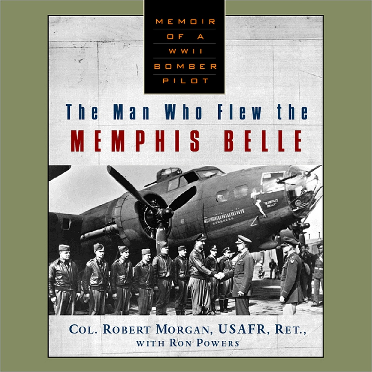 Printable The Man Who Flew The Memphis Belle Audiobook Cover Art