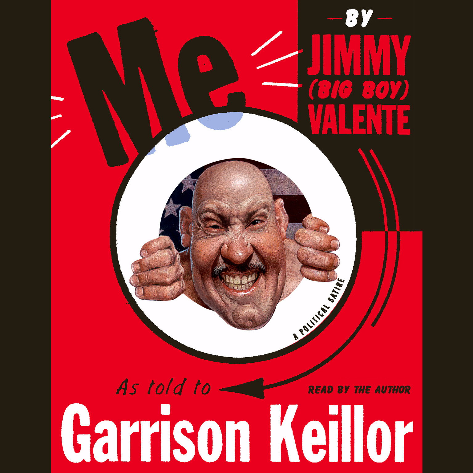Printable Me: By Jimmy (Big Boy) Valente As Told to Garrison Keillor Audiobook Cover Art