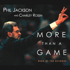 More Than a Game Audiobook, by Phil Jackson, Charley Rosen