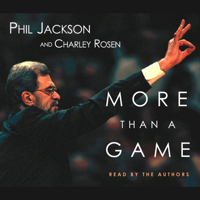 More Than a Game Audiobook, by Phil Jackson