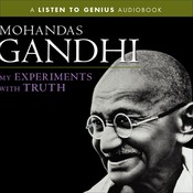 My Experiments with Truth, by Mohandas K. (Mahatma) Gandhi