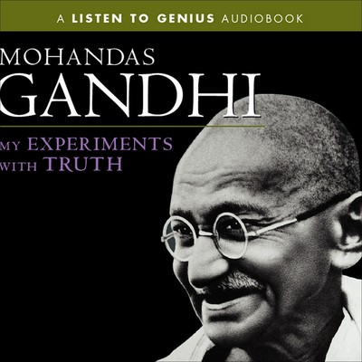 My Experiments with Truth Audiobook, by