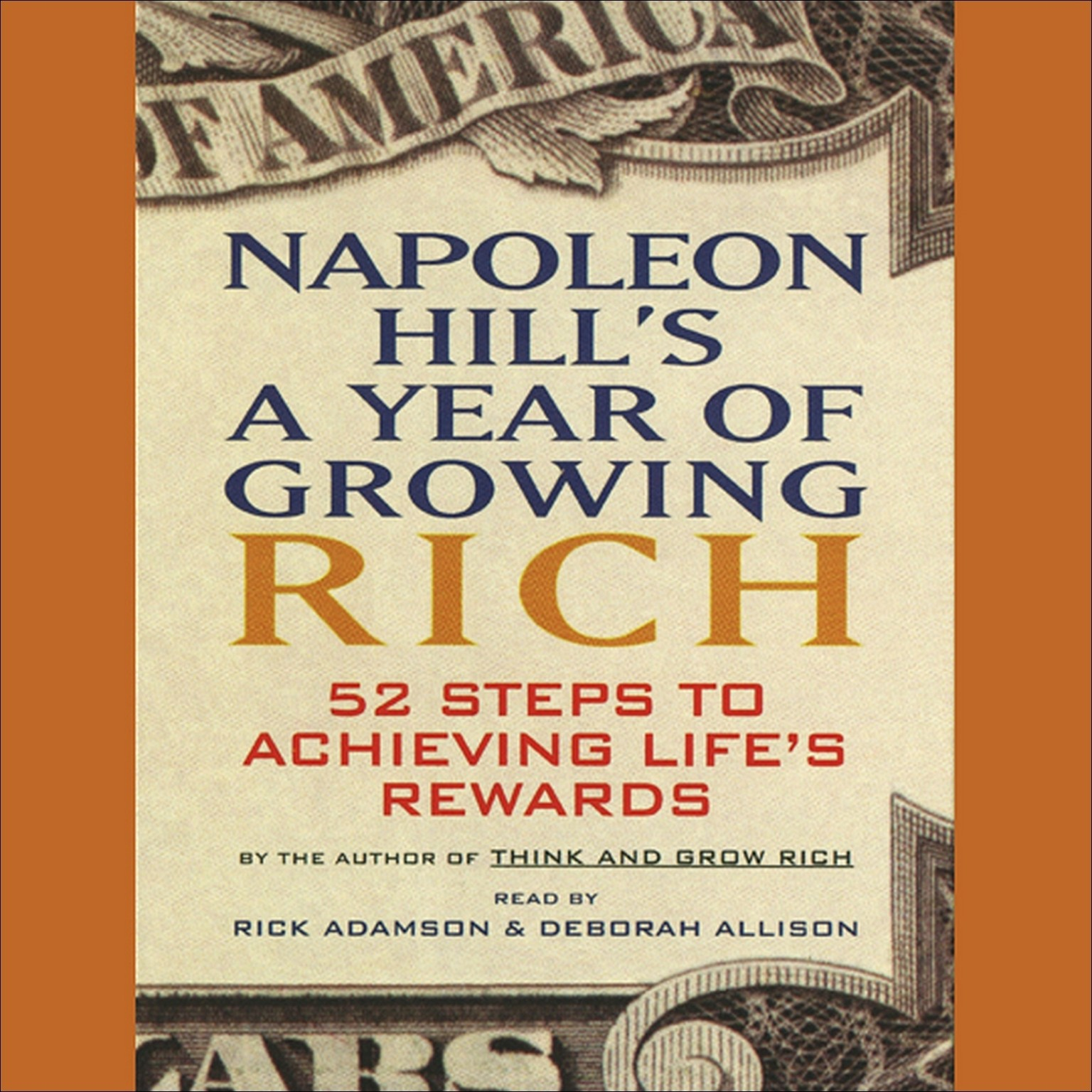 Printable Napoleon Hill's A Year of Growing Rich: 52 Steps to Achieving Life's Rewards Audiobook Cover Art