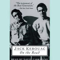 On the Road: 50th Anniversary Edition Audiobook, by Jack Kerouac