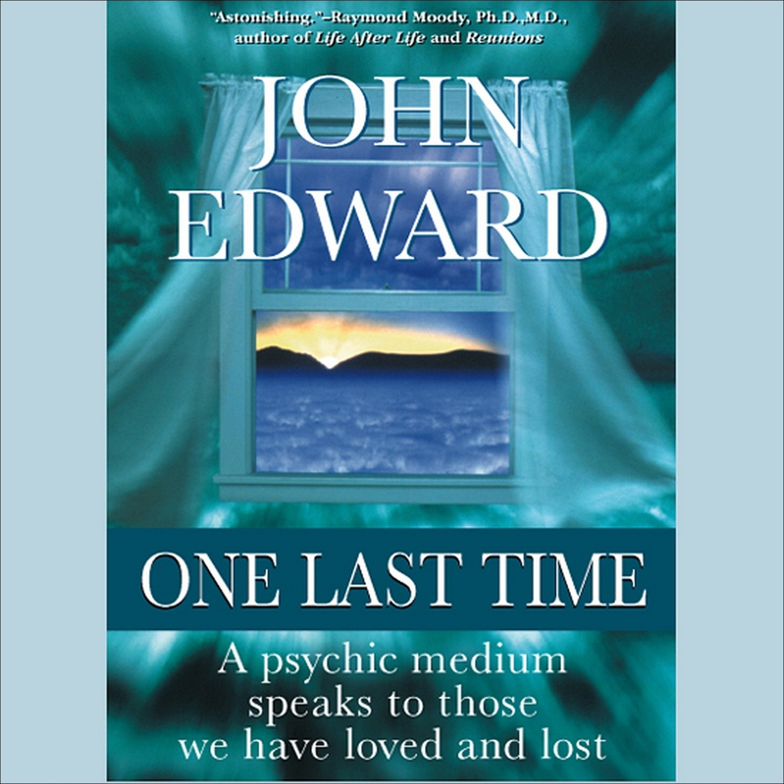 Printable One Last Time: A Psychic Medium Speaks to Those We Have Loved and Lost Audiobook Cover Art