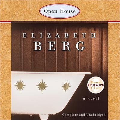 Open House Audiobook, by Elizabeth Berg