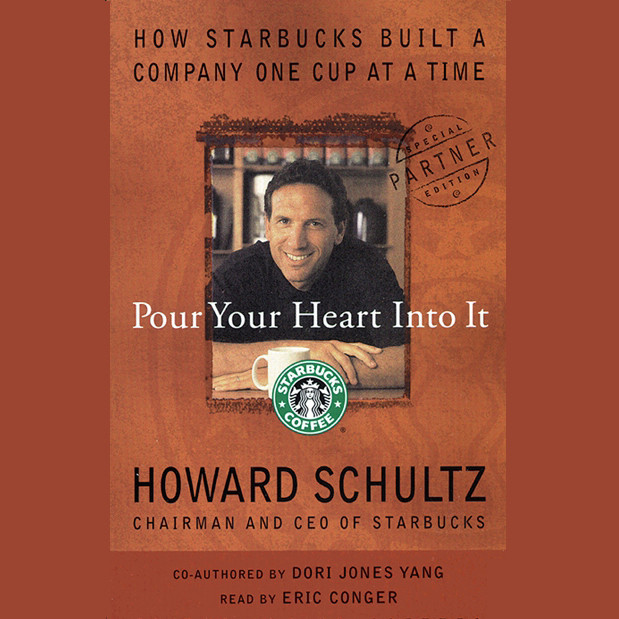 Printable Pour Your Heart Into It: How Starbucks Built a Company One Cup at a Time Audiobook Cover Art