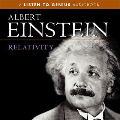 Relativity Audiobook, by Albert Einstein
