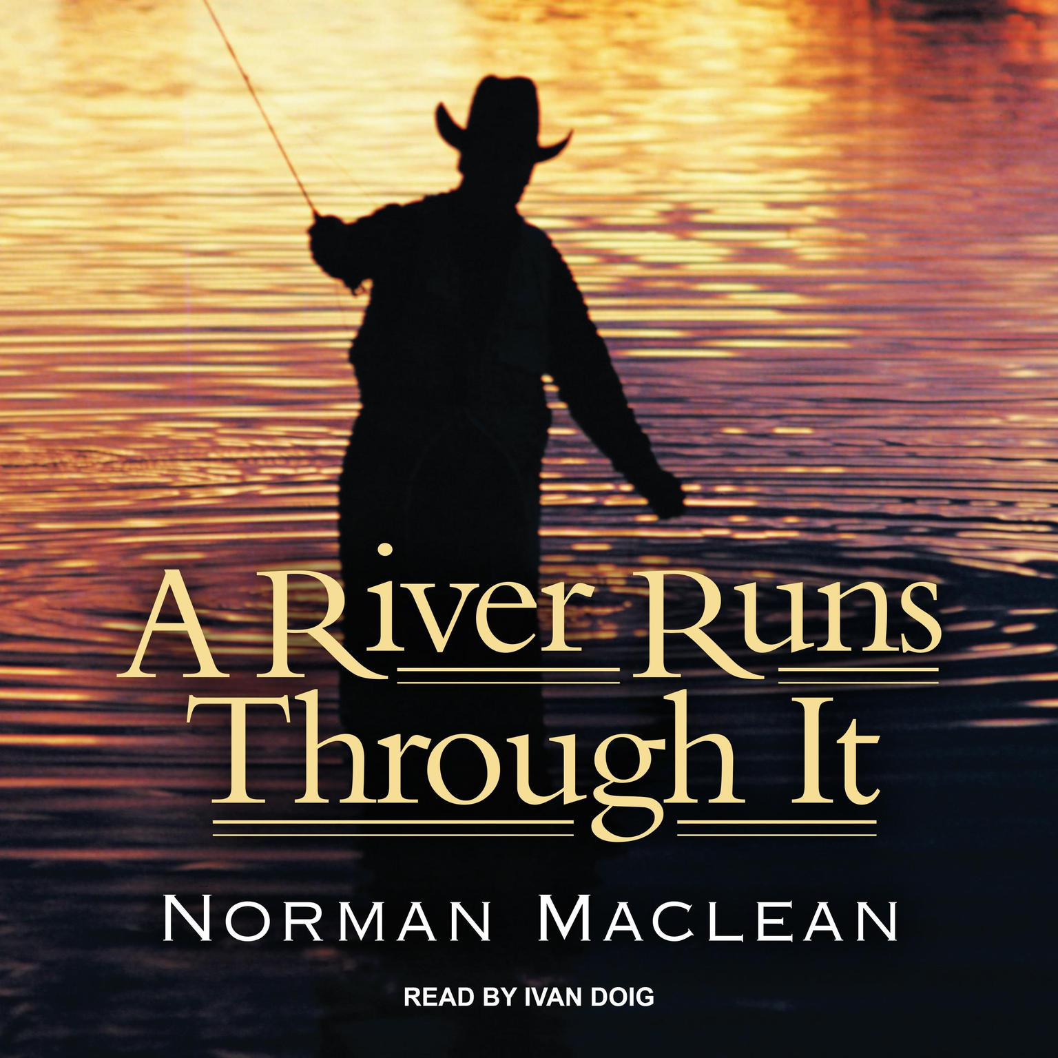 Printable A River Runs Through It: And Other Stories Audiobook Cover Art