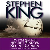Secret Window, Secret Garden: Two Past Midnight, by Stephen King
