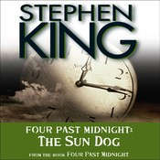 The Sun Dog: Four Past Midnight, by Stephen King