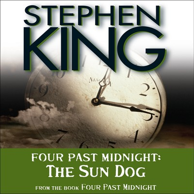 The Sun Dog: Four Past Midnight Audiobook, by Stephen King