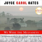 We Were the Mulvaneys Audiobook, by Joyce Carol Oates